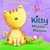 FURRY FRIENDS: KITTEN MIAOW MIAOW (Furry Friends Board Books) - Edited