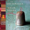 The Dressmaker of Khair Khana (Audio) - Gayle Tzemach Lemmon, Sarah Zimmerman