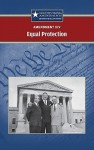 XIV--Equal Protection (Constitutional Amendments) - Sylvia Engdahl