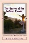 The Secret of the Golden Flower - Richard Wilhelm