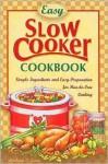 Easy Slow Cooker Cookbook - Barbara C. Jones