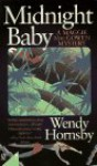 Midnight Baby - Wendy Hornsby