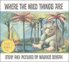 Where the Wild Things Are. Story and Pictures by Maurice Sendak - Maurice Sendak