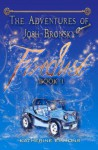 Firedust: The Adventures of Josh Bronsky - Katherine Emmons