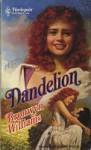 Dandelion (Harlequin Historical, #23) - Bronwyn Williams