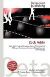 Zack Addy - Lambert M. Surhone, VDM Publishing, Susan F. Marseken