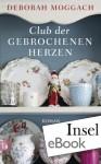 Club der gebrochenen Herzen: Roman (insel taschenbuch) (German Edition) - Deborah Moggach, Adelheid Dormagen