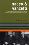 Sacco and Vanzetti: Rebel Lives - Nicola Sacco, Bartolomeo Vanzetti, John Davis