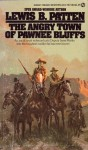 Angry Town of Pawnee - Lewis B. Patten