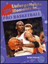 100 unforgettable moments in pro basketball - Bob Italia