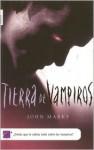 Tierra de vampiros - John Marks, Carol Isern