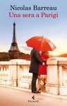 Una sera a Parigi - Nicolas Barreau, Monica Pesetti