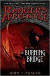 The Burning Bridge (Ranger's Apprentice, #2) - John Flanagan