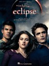 The Twilight Saga: Eclipse: Music from the Motion Picture Soundtrack - Hal Leonard Publishing Company