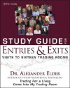 Study Guide for Entries & Exits: Visits to 16 Trading Rooms - Alexander Elder