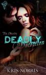 Deadly Deception - Kris Norris