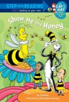 Show me the Honey - Tish Rabe, Christopher Moroney, Ken Cuperus
