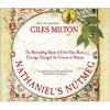 Nathaniel's Nutmeg: How One Man's Courage Changed the Course of History - Giles Milton