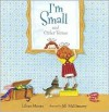 I'm Small And Other Verses - Lilian Moore