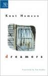 Dreamers - Knut Hamsun, Tom Geddes