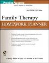 Family Therapy Homework Planner, Second Edition (PracticePlanners) - Louis J. Bevlilacqua, Frank M. Dattilio, Arthur E. Jongsma Jr.