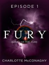 Fury: Episode 1 - Charlotte McConaghy