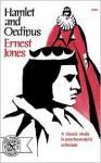 Hamlet and Oedipus - Alfred Ernest Jones