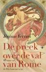 De preek over de val van Rome - Jérôme Ferrari, Reintje Ghoos, Jan Pieter van der Sterre