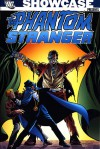 Showcase Presents: Phantom Stranger, Vol. 2 - Lein Wein, Bob Haney, Marv Wolfman, Jim Aparo, Dick Dillin, Ross Andru, Mike Grell