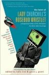The Best of Lady Churchill's Rosebud Wristlet: Occasional Outbursts - Kelly Link, Gavin J. Grant