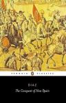 The Conquest of New Spain - Bernal Díaz del Castillo