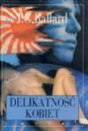 Delikatność kobiet - Bogumiła Nawrot, James Graham Ballard