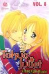 Tokyo Juliet Vol. 8 - Miyuki Kitagawa