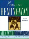 Men without Women (Audio) - Ernest Hemingway, Stacy Keach