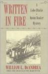 Written in Fire: A Lobo Blacke/Quinn Booker Mystery - William L. DeAndrea