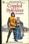 Crippled Splendour - Evan John
