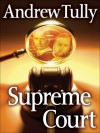 The Supreme Court of the U.S - Andrew Tully