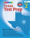 Spectrum Texas Test Prep: Grade 2 - McGraw-Hill Publishing, School Specialty Publishing