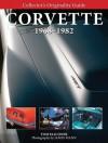 Collector's Originality Guide Corvette 1968-1982 - Tom Falconer, James Mann