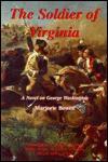 soldier of Virginia: a novel on George Washington - Marjorie Bowen