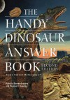 The Handy Dinosaur Answer Book - Patricia Barnes-Svarney, Thomas E. Svarney