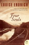 Four Souls - Louise Erdrich, Anna Fields