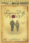Surprised by Love: One Couple's Journey from Infidelity to True Love - Dr Jay, Julie Kent-Ferraro, Phil Gigante