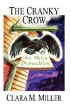 The Cranky Crow - Clara M. Miller