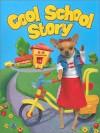 Cool School Story - Katina Z. Jones, Deborah D'Andrea