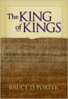 King of Kings - Bruce D. Porter