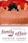 Family Affair - Caprice Crane