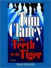 The Teeth of the Tiger (Jack Ryan, Jr., #1) - Stephen Hoye, Tom Clancy
