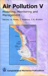 Air Pollution V: Modelling, Monitoring and Management of Air Pollution - H. Power, C.A. Brebbia, T. Tirabassi