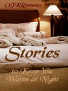 Stories to Keep You Warm at Night - OTK Romance